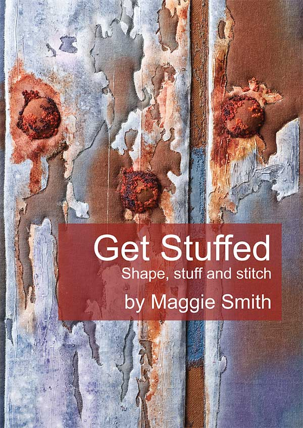Front cover for Maggie Smith's Get Stuffed: shape, stuff and stitch